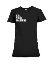 Kill Your Masters Shirt - Killer Mike Premium Fit Ladies Tee thumbnail