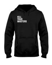 Kill Your Masters Shirt - Killer Mike Hooded Sweatshirt thumbnail