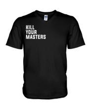 Kill Your Masters Shirt - Killer Mike V-Neck T-Shirt thumbnail