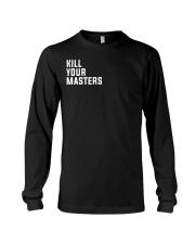 Kill Your Masters Shirt - Killer Mike Long Sleeve Tee thumbnail