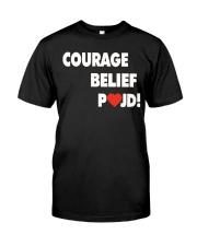 Courage Belief Pojd Shirt Petra Kvitova Classic T-Shirt front