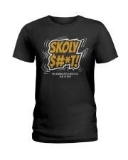Skoly Shit Shirt Ladies T-Shirt thumbnail