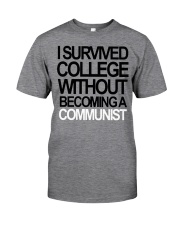 I Survived College Without Communist Shirt Classic T-Shirt thumbnail