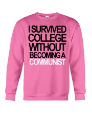 I Survived College Without Communist Shirt Crewneck Sweatshirt thumbnail