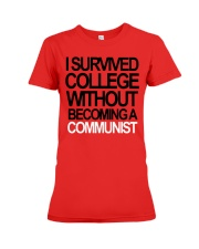 I Survived College Without Communist Shirt Premium Fit Ladies Tee thumbnail