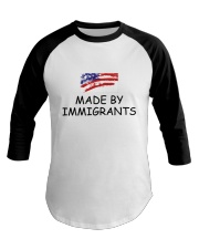 USA - Made by Immigrants Baseball Tee front