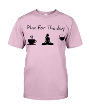 Plan for the day Yoga Classic T-Shirt thumbnail