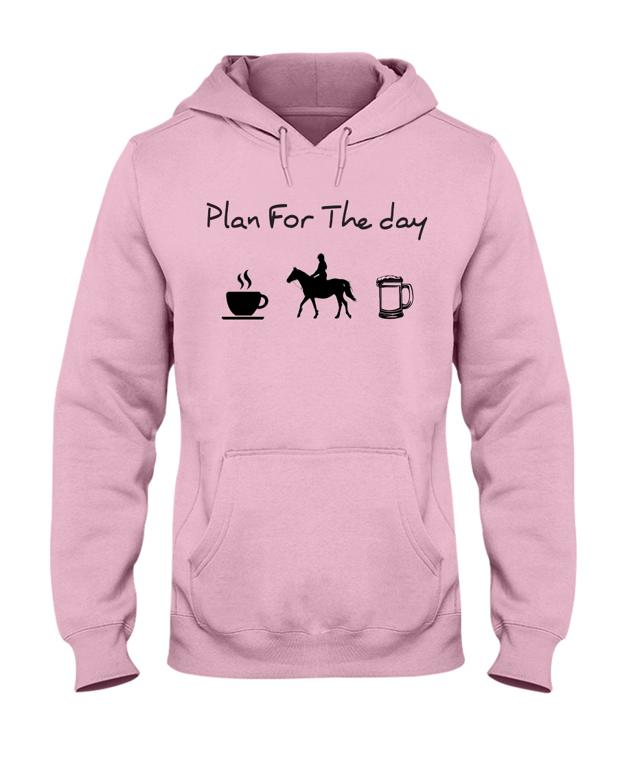 Plan for the day horse riding and beer Hooded Sweatshirt