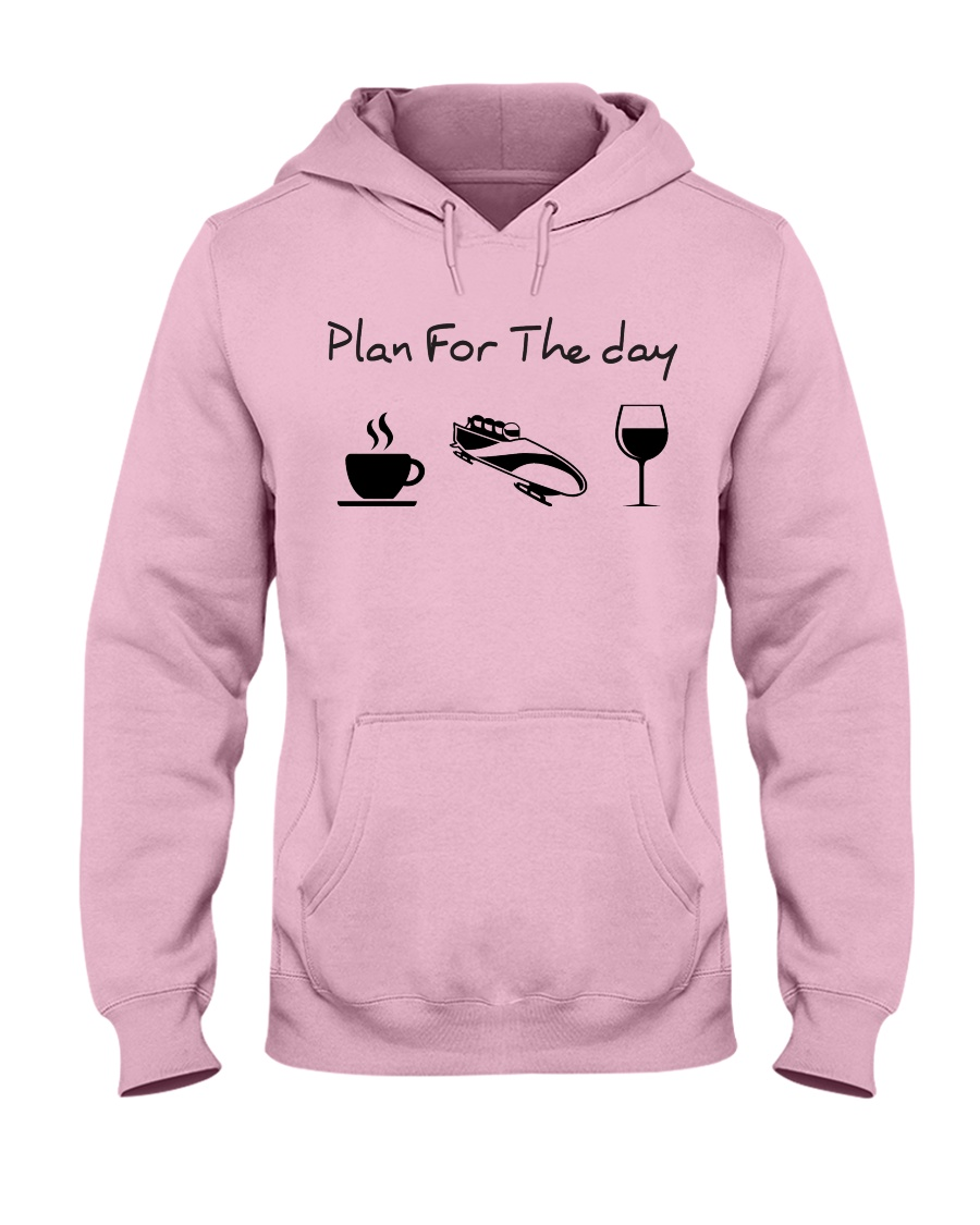 Plan for the day bobsled Hooded Sweatshirt