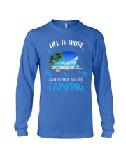call in sick and go camping Long Sleeve Tee thumbnail