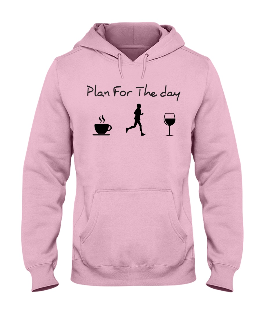 Plan for the day running Hooded Sweatshirt