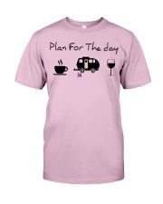 Plan for the day camping Classic T-Shirt thumbnail
