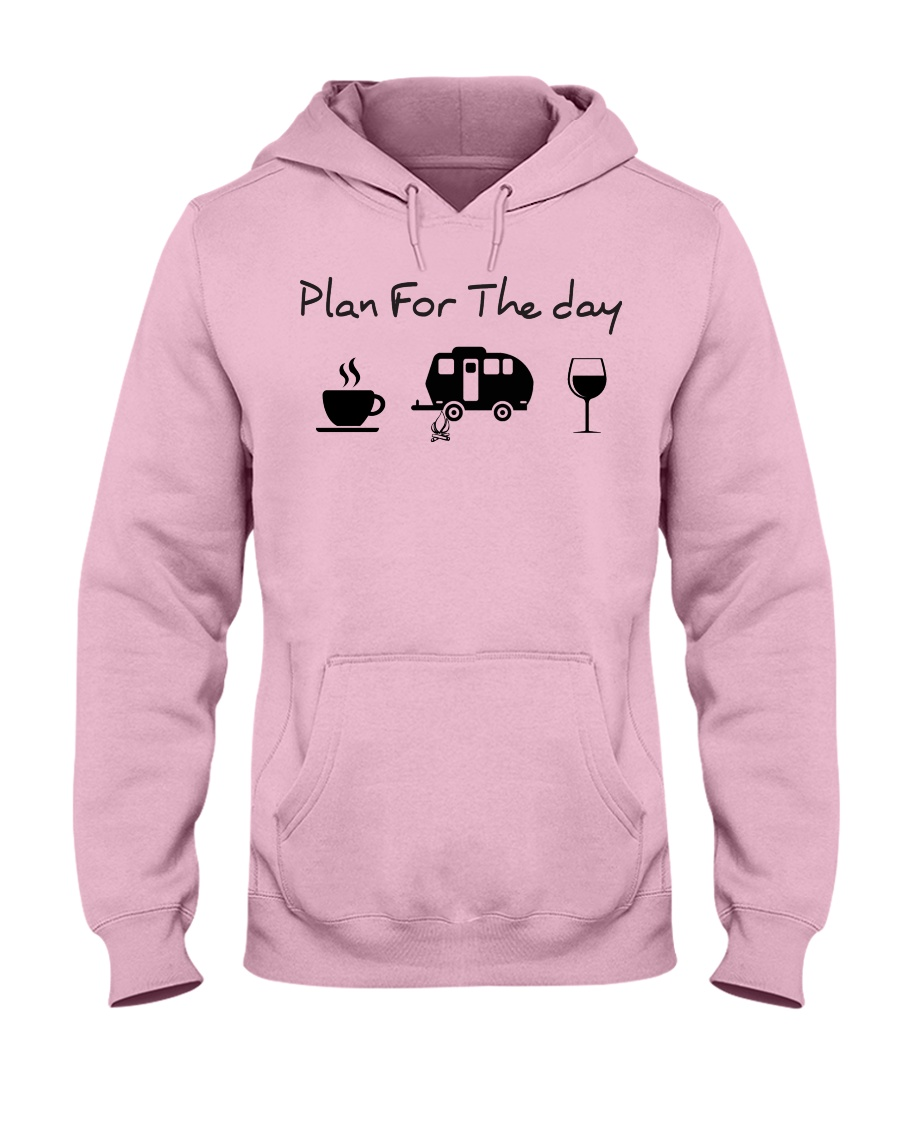 Plan for the day camping Hooded Sweatshirt