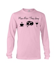 Plan for the day camping Long Sleeve Tee thumbnail