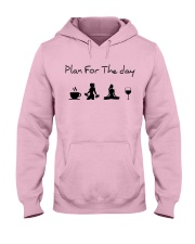 Plan for the day gym and yoga Hooded Sweatshirt front