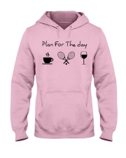 Plan for the day tennis Hooded Sweatshirt front