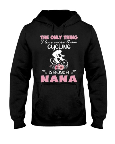 I love nana with cycling