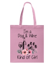 I'm a dog and wine kind of girl Tote Bag thumbnail