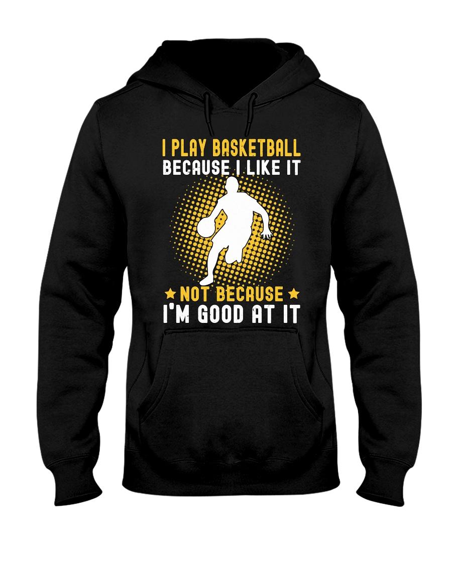 i like basketball Hooded Sweatshirt
