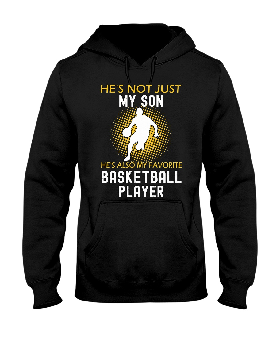 my son is a basketball player Hooded Sweatshirt