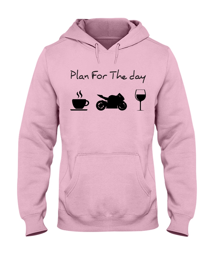 Plan for the day motorcycle Hooded Sweatshirt