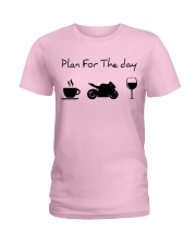 Plan for the day motorcycle Ladies T-Shirt thumbnail