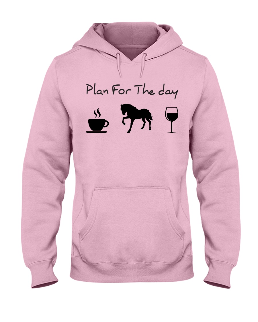 Plan for the day horse Hooded Sweatshirt