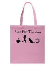 Plan for the day coffee running dogs and beer a Tote Bag thumbnail