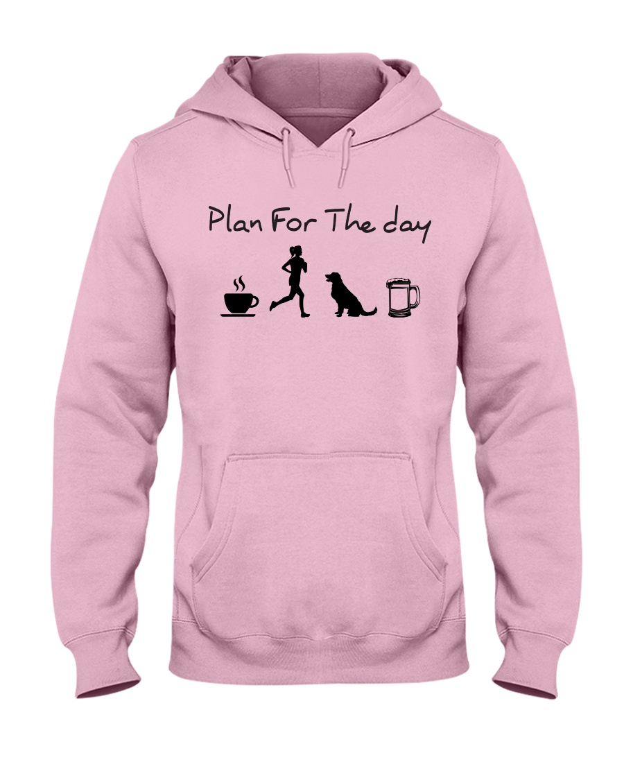 Plan for the day coffee running dogs and beer a Hooded Sweatshirt