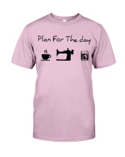 Plan fot the day coffee sewing and whiskey Classic T-Shirt thumbnail