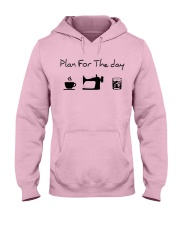 Plan fot the day coffee sewing and whiskey Hooded Sweatshirt front