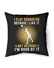 "girl like badminton Indoor Pillow - 16"" x 16"" thumbnail"