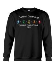 Grateful distancing stay at home tour 2020 shirt Crewneck Sweatshirt thumbnail