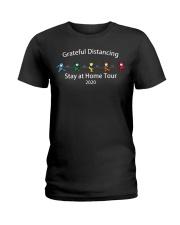 Grateful distancing stay at home tour 2020 shirt Ladies T-Shirt thumbnail