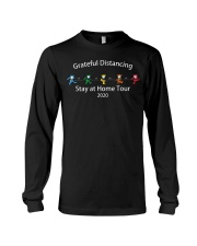 Grateful distancing stay at home tour 2020 shirt Long Sleeve Tee thumbnail