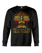 Im mostly peace love and light little go fuck your Crewneck Sweatshirt thumbnail