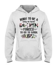 Born to be dog mom forced to work nurse Hooded Sweatshirt thumbnail