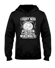 I don't need therapy I just need werewolves Hooded Sweatshirt thumbnail