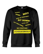 Schoolbusdriverlife school bus driver life Crewneck Sweatshirt thumbnail