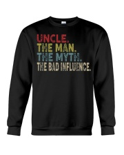Uncle the man the myth the bad influence Crewneck Sweatshirt thumbnail