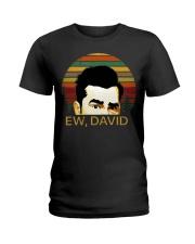 Ew david schitts creek vintage Ladies T-Shirt thumbnail