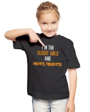 Im The Oldest Child And Moms Favorite Youth T-Shirt lifestyle-youth-tshirt-front-2