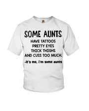 I'm Some Aunt Have Tattoos Pretty Eyes Thick Thigh Youth T-Shirt thumbnail