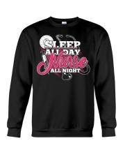 Sleep All Day Nurse All Day T-shirt Nursing Shirt Crewneck Sweatshirt thumbnail