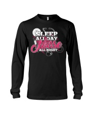Sleep All Day Nurse All Day T-shirt Nursing Shirt Long Sleeve Tee thumbnail