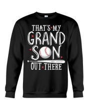 THAT'S MY GRANDSON OUT THERE Crewneck Sweatshirt thumbnail