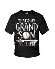 THAT'S MY GRANDSON OUT THERE Youth T-Shirt thumbnail