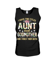 I Have Two Titles Aunt And Godmom I Rock Them Both Unisex Tank thumbnail