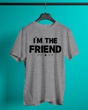 IM THE FRIEND Classic T-Shirt lifestyle-mens-crewneck-front-3