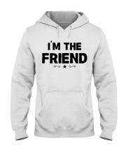 IM THE FRIEND Hooded Sweatshirt thumbnail